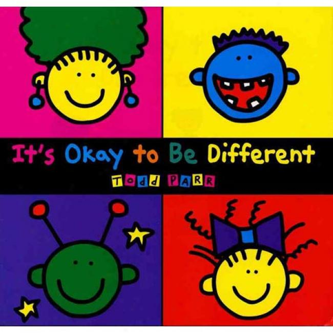 It's Okay To Be Different By Todd Parr, Isbn 0316666033
