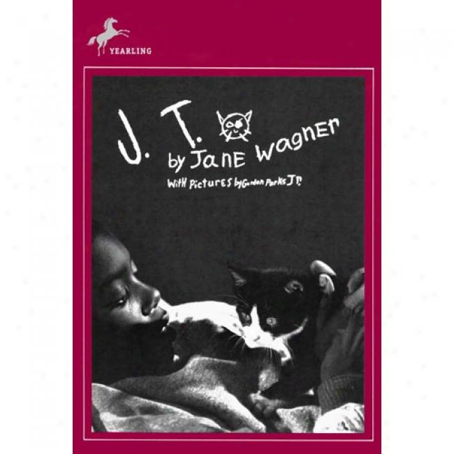 J. T By Jane Wagner, Isbn 0440442753