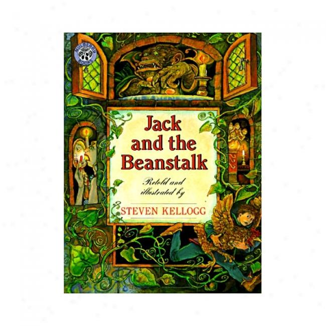 Jack And The Beanstalk From Steven Kellogg, Isbn 0688152813