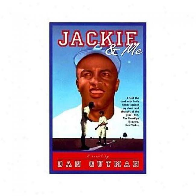 Jackie And Me: A Baseball Card Adventure By Dan Gutman, Isbn 0380976854