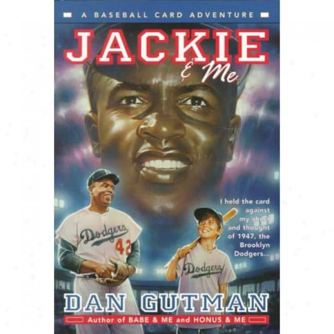 Jackie And Me By Dan Gutman, Isbn 0380800845