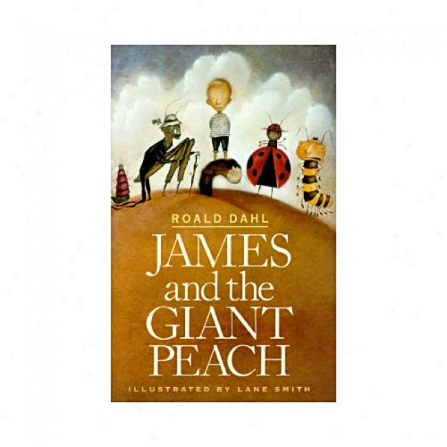 Jamss And The Giant Peach: A Children's Story By Roald Dahl, Isbn 0679880909