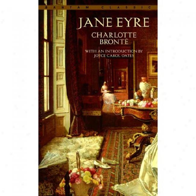 Jane Eyre By Charlotte Bronte, Isbn 0553211404