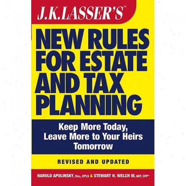 J.k. Lasser's New Rules For Estate And Accuse Planning