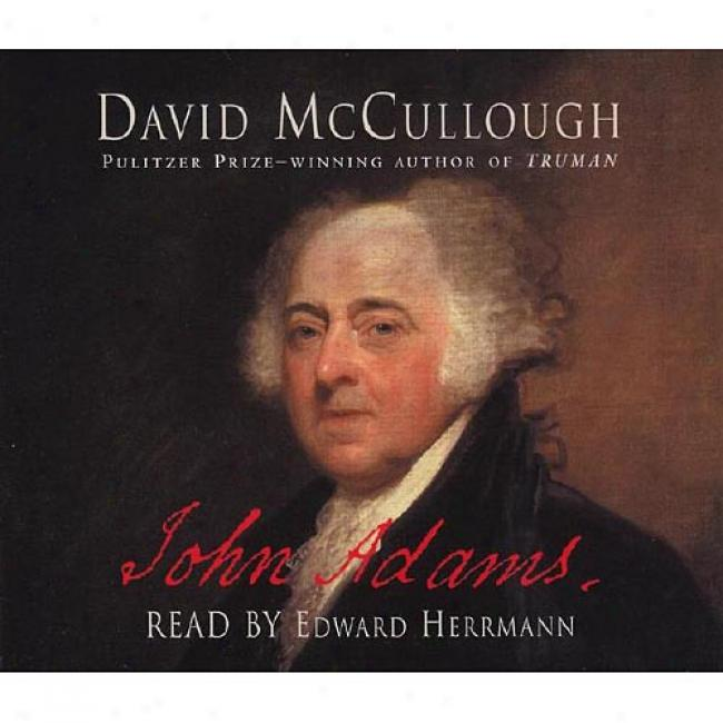 John Adams By David Mccullough, Isbn 0684813637