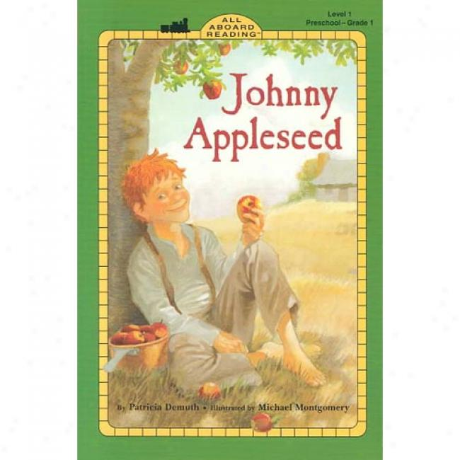 Johnny Appleseed By Patricia Demuth, Isbn 044841130x