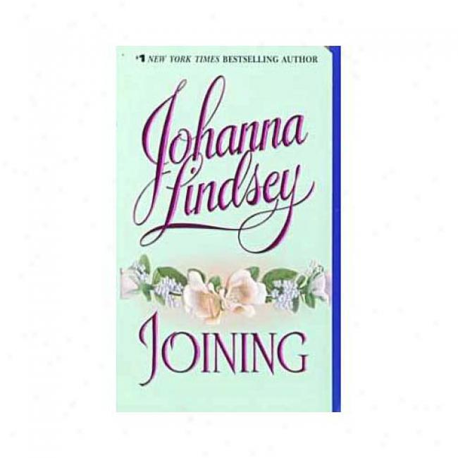 Joining By Johanna Lindsey, Isbn 0380793334