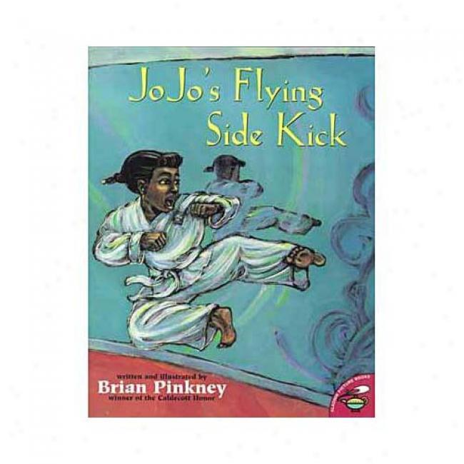 Jojo's Flying Verge Kick By Brian Pinkney, Isbn 0689821921