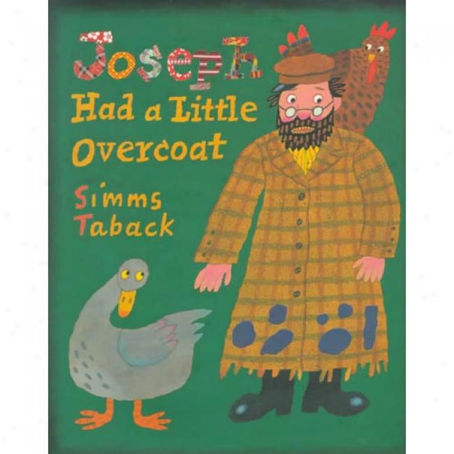 Joseph Had A Little Overcoat By Smms Taback, Isbn 0670878553