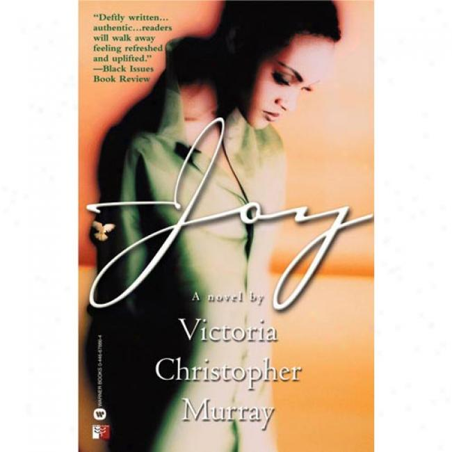 Joy Near to Victoria Christopher Murray, Isbn 0446679445