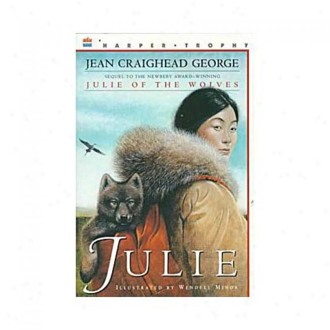 Julie By Jean Craighead George, Isbn 0064405737
