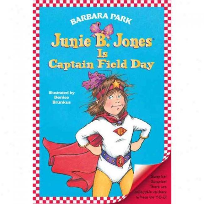 Junie B. Jones I Captain Opportunity Day By Barbara Park, Isbn 0375802916