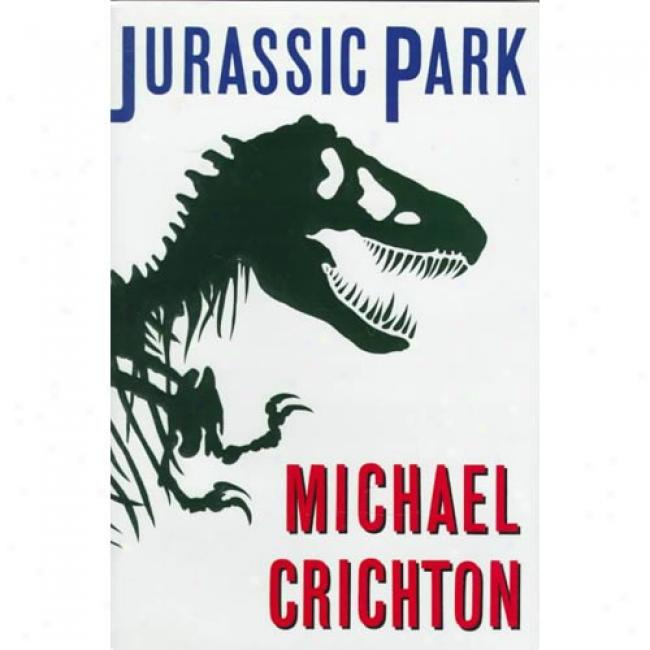 Jurassic Park By Michael Crichton, Isbn 0394588169