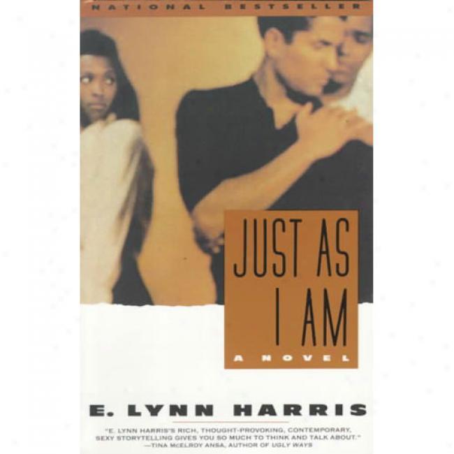 Fair As I Am By E. Lynn Harris, Isbn 0385469705