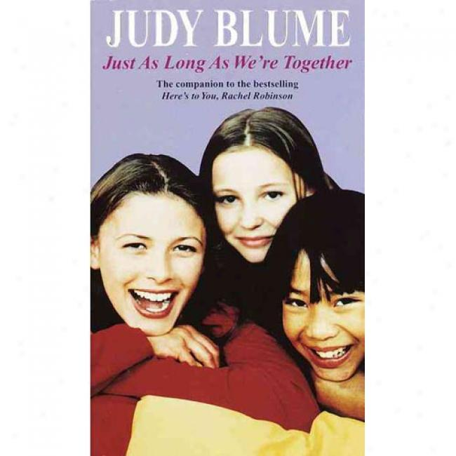 Just As Long As We're Together By Judy Blume, Isbn 0440210941