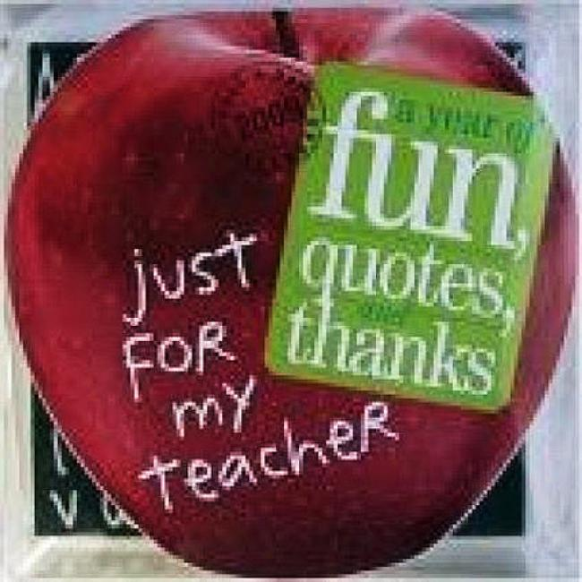 Just For My Teacher Page-a-day Calendar: A Year Of Fun, Quotes, And Thanks