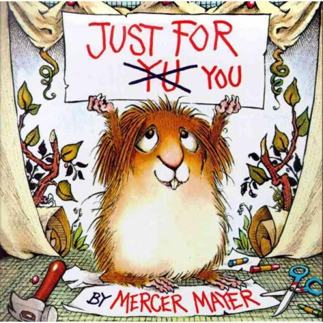 Just For You: Look-look Book By Mercer Mayer, Isbn 03071183x
