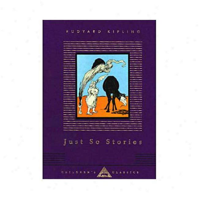 Just So Stories By Rudyard Kipling, Isbn 0679417974