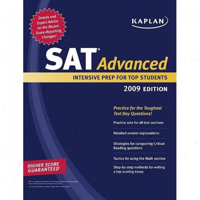 Kaplan Sat Advanced: Intensive Prep For Top Students