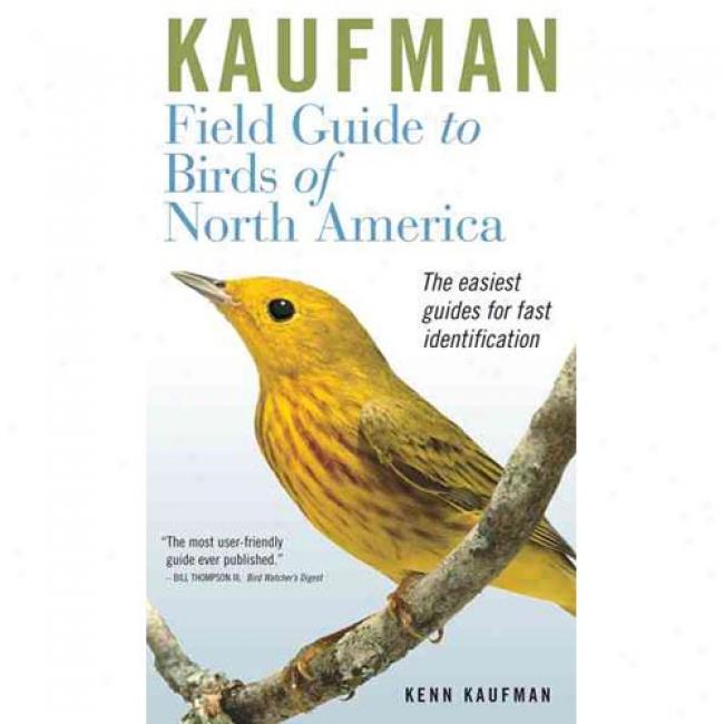 Kaufman Field Guide To Birrds Of North America