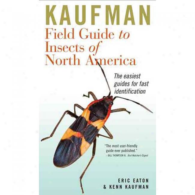 Kaufman Field Guide To Insects Of North America