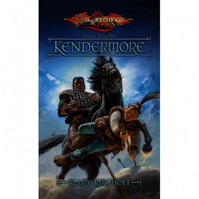 Kendermore By Mary Kirchoff, Isbn 0786929472