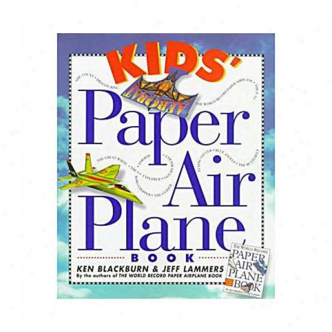 Kids' Document Arplane Book With Placard By Ken Blackburn, Isbn 076110478x