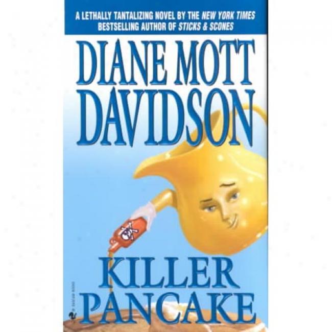 Killer Pancake By Diane Mott Davidson, Isbj 0553572040