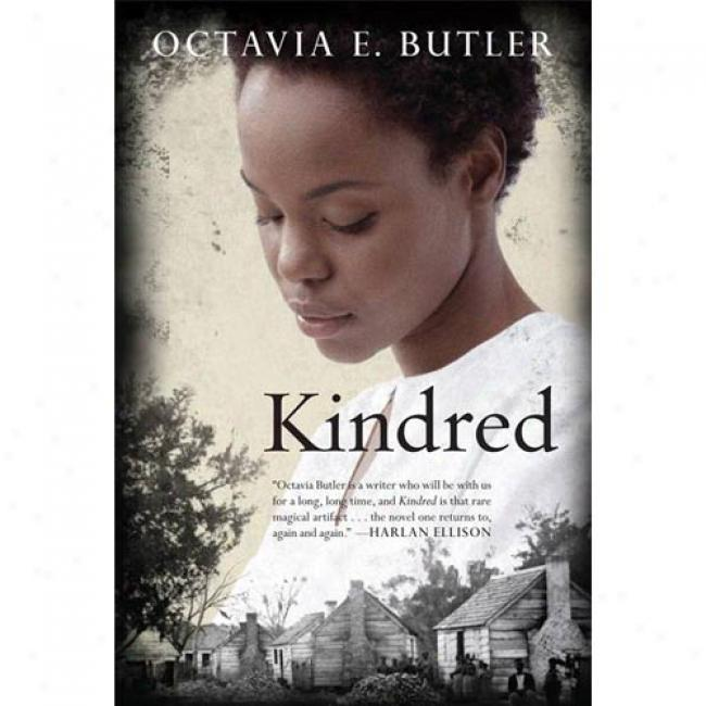 Kindred By Octavia Butler, Isbn 0807083690