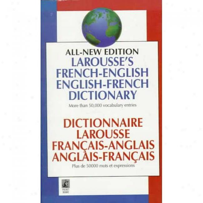 Larousse's French-engish, English-french Dictionary =: Dictionnaire Larousse Francajs-anglais, Anglais-francais By Larousse, Isbn 0671534076