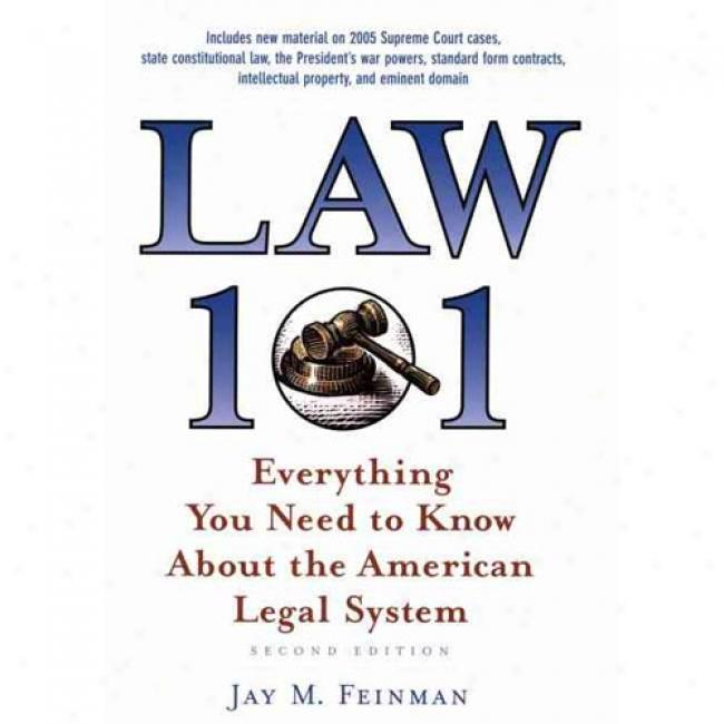 Law 101: Everything You Need To Know About The American Lawful Sstem