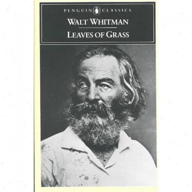 Leaves Of Grass Along Walt Whitma,n Isbn 0140421998