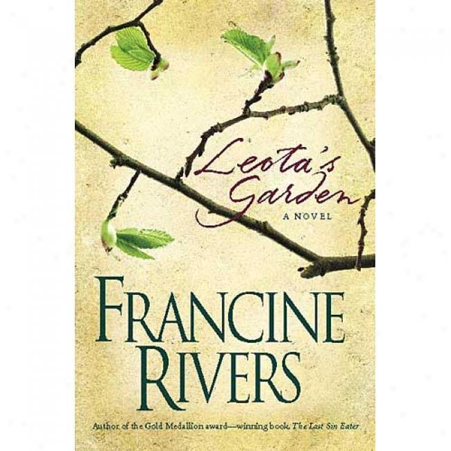 Leota's Garden By Francine Rivers, Isbn 084233498x
