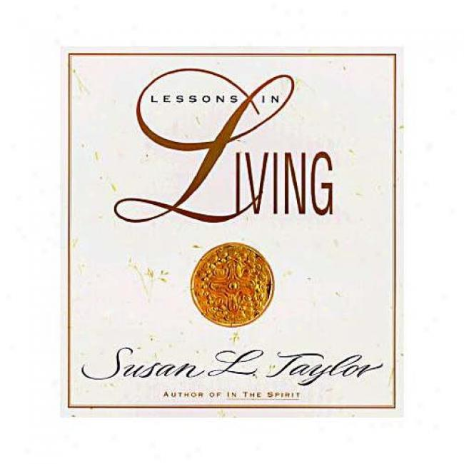 Lessons In Living By Susan L. Taylor, Isbn 0385483791