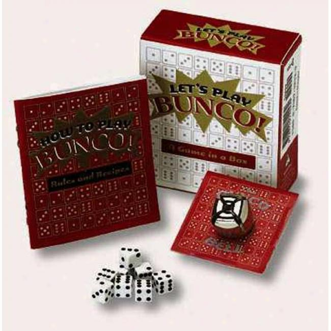 Let's Play Bunco: A Game In A Box