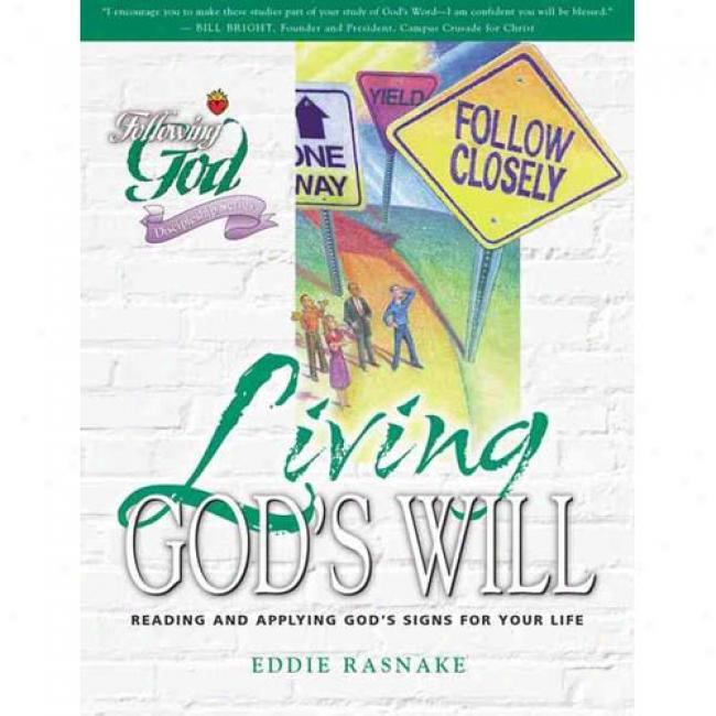 Life Principles For Living God's Will Through  Eddie Rasnake, Isbn 0899573096