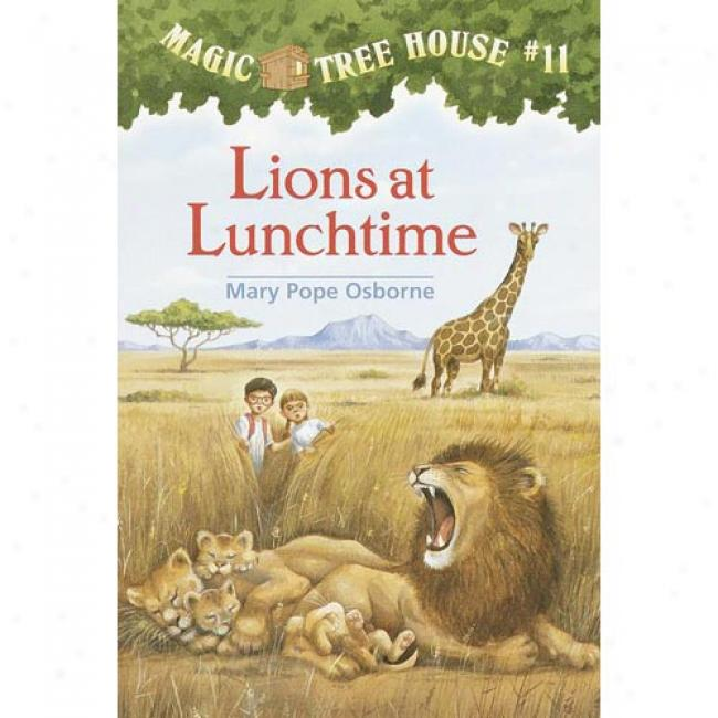 Lions At Lunchtime By Mary Pope Osborne, Isbn 067883401