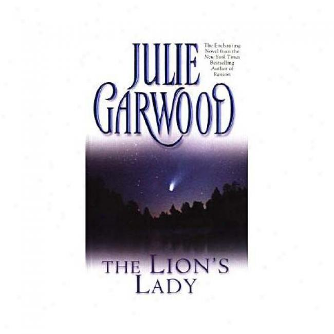 Lion's Lady Along Julie Garwood, Isbn 067173783x