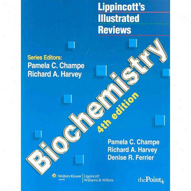 Lippincott's Illustrated Reviews: Biochemistry