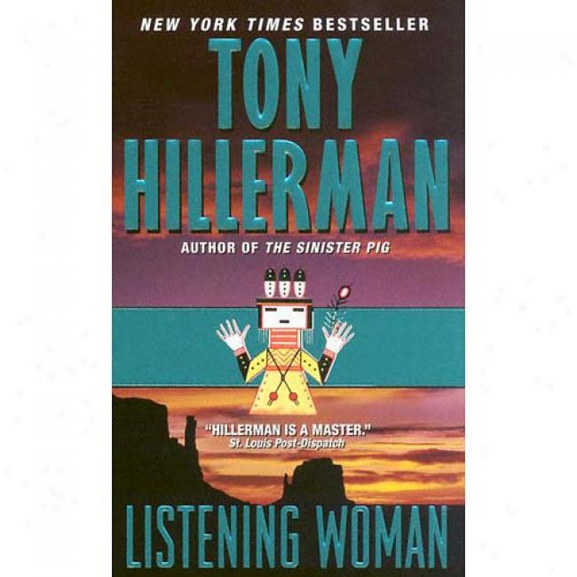 Listening Woman By Tony Hillerman, Isbn 0061000299