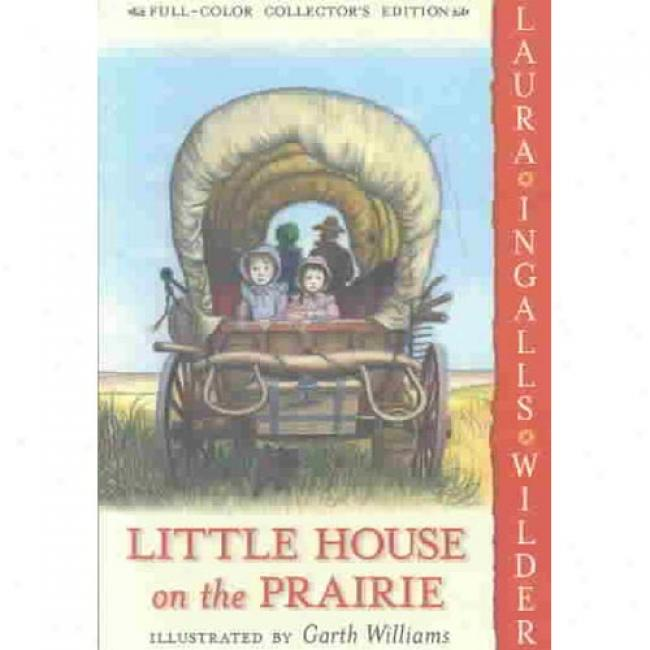 Little Houes On The Prairie