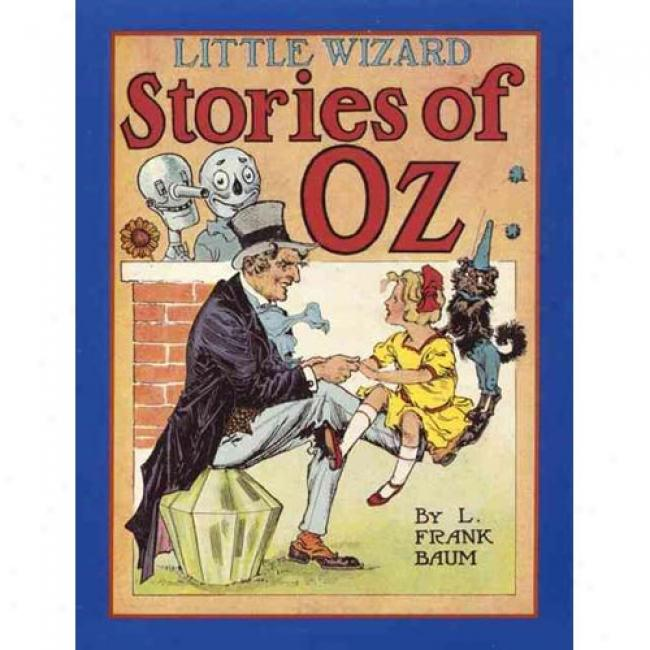 Little Wizard Stories Of Oz By L. Frank Baum, Isbn 0688121268