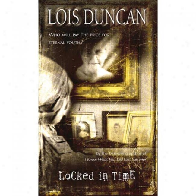 Locked In Allotted period By Lois Duncan, Isbn 0440949424
