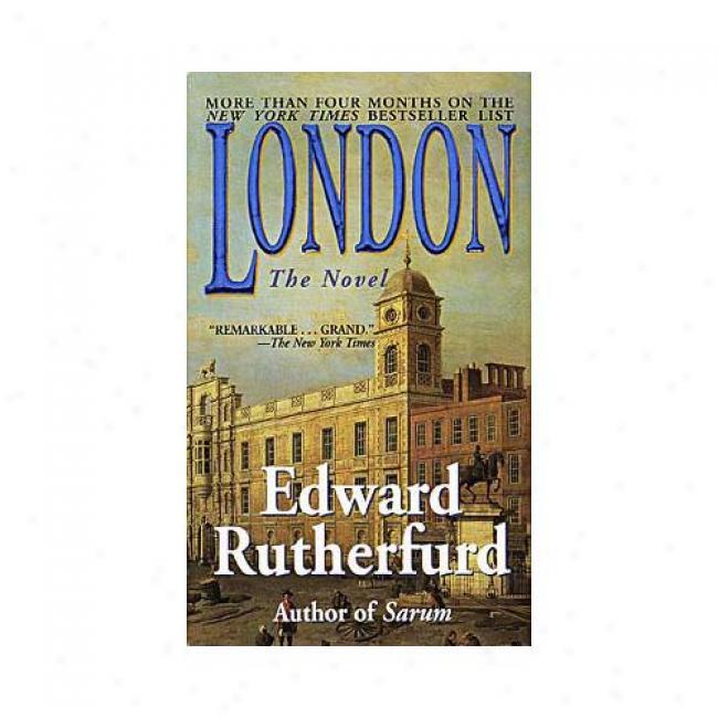 London By Edward Rutherfurd, Isbn 0449O02632