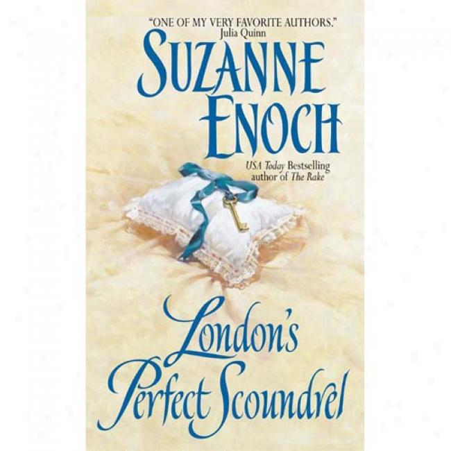 Loncon's Perfect Scoundrel: Lessons In Love By Suzanne Enoch, Isbn 0380820838