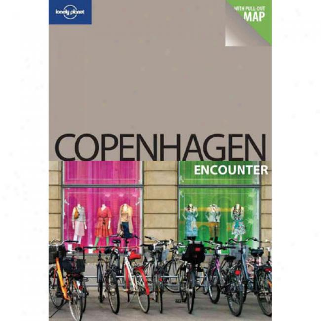 Lonely Planet Copenhagen Encounter [with Pull-out Map]