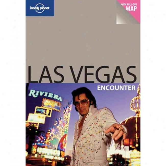 Lonely Planet Las Vegas Encounter [with Pull-out Map]