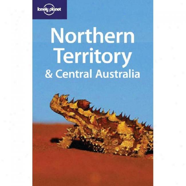 Lonely Planet Northern Territory & Central Australia