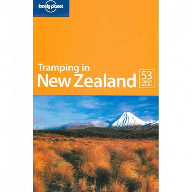 Lonely Planet Tramping In New Zealand