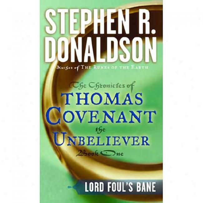Lord Fouls Bane #01 By Stephen R. Donaldson, Isbn 0345348656